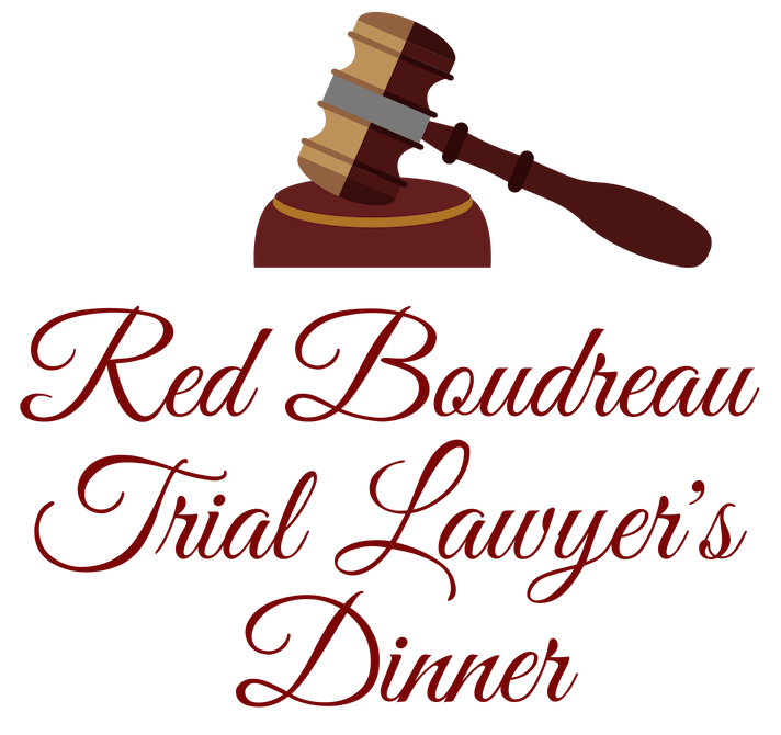 Red Boudreau Trial Lawyer's Dinner
