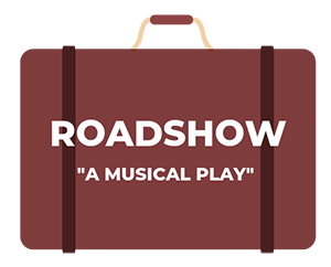 "Theatre Fundraiser: ""Roadshow - A Musical Play"""
