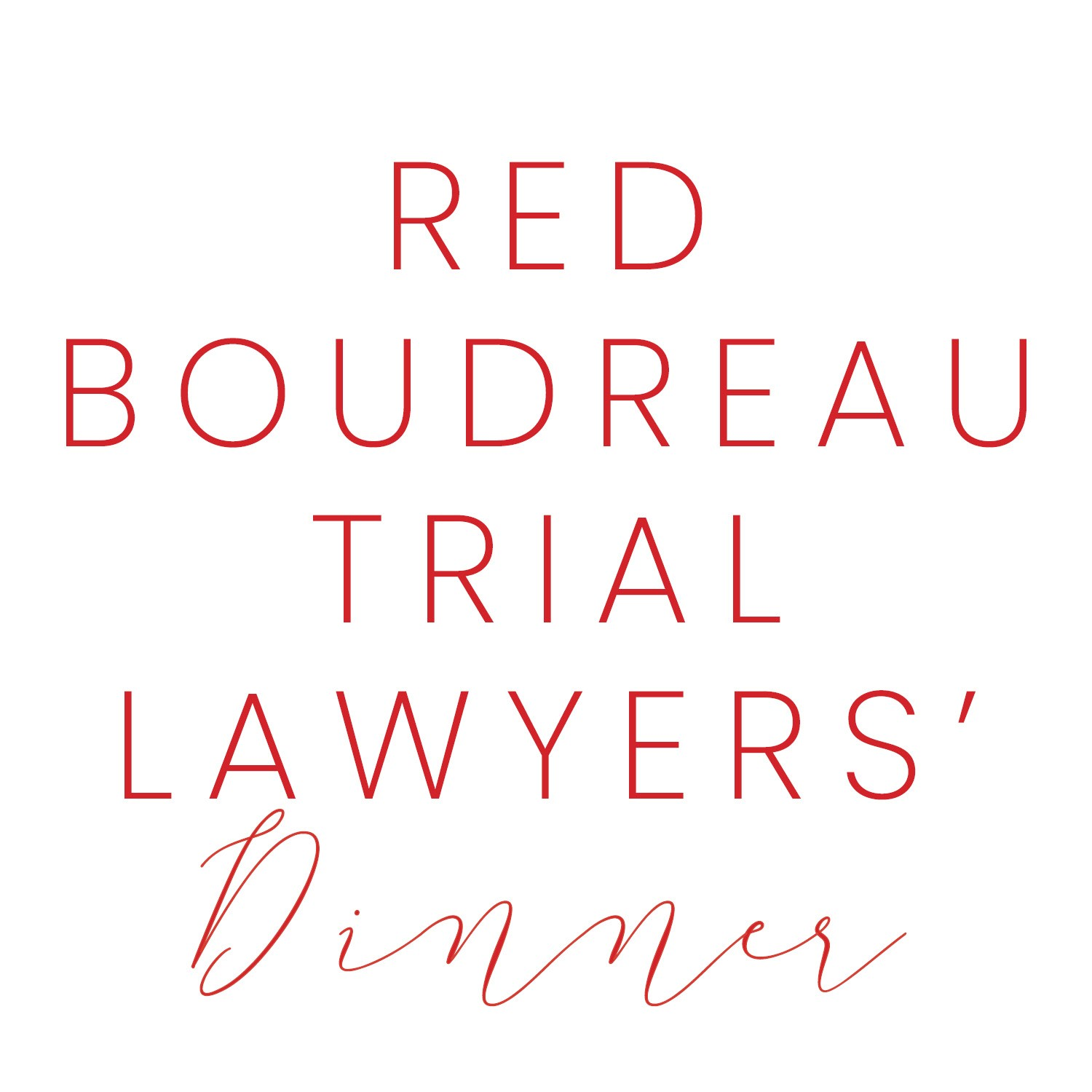 Red Boudreau Trial Lawyers' Dinner